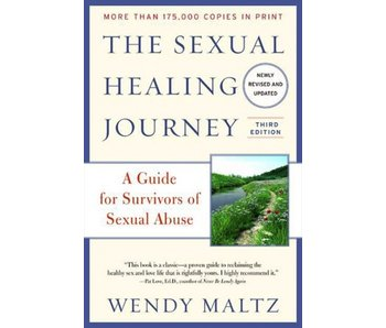 The Sexual Healing Journey: A Guide for Survivors of Sexual Abuse
