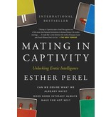 Mating in Captivity: Reconciling the Erotic and the Domestic
