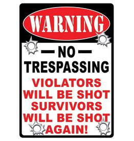 Rivers Edge Rivers Edge Tin Sign - Warning No Trespassing