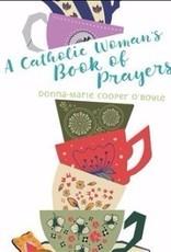 A Catholic Woman's Book of Prayers