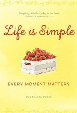 life is simple Every Moment Matters