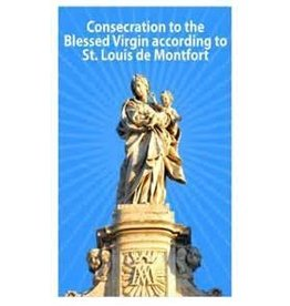Casimir Valla Consecration to the Blessed Virgin According to St. Louis de Montfort