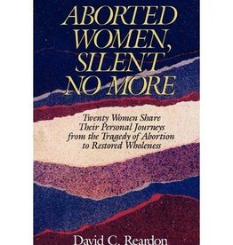 Aborted Women, Silent No More Paperback