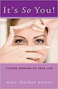 It's So You: Fitting Fashion to Your Life