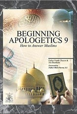Beginning Apologetics 9 How to Answer Muslims