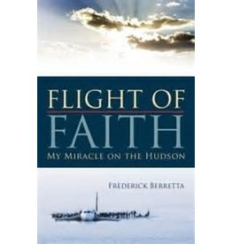 Saint Benedict Press Flight of Faith: My Miracle on the Hudson