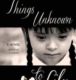 Caritas Press Things Unknown to Lily by Sherry Boas (Book 5)