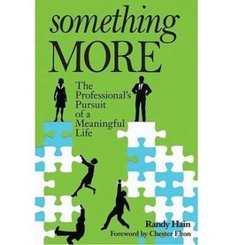 Liguori Publications Something More: The Professional's Pursuit of a Meaningful Life