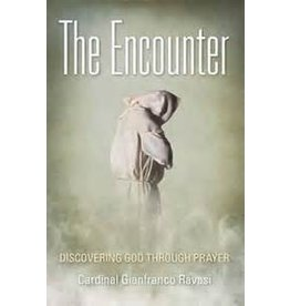 Saint Benedict Press The Encounter: Discovering God Through Prayer