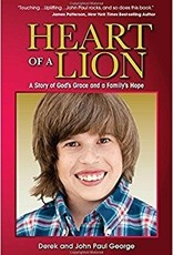 Heart of a Lion: A Story of God's Grace and a Family's Hope