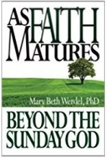 As Faith Matures: Beyond the Sunday God
