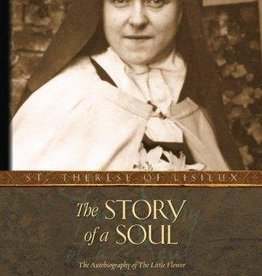 Tan Books The Story of a Soul: The Autobiography of St. Therese of Lisieux (Tan Classics)