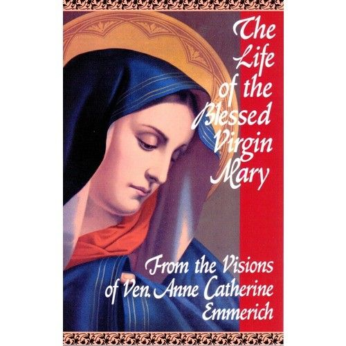 Life of the Blessed Virgin Mary