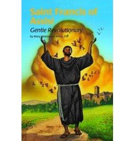 Pauline Books & Publishing Saint Francis of Assisi -- Gentle Revolutionary