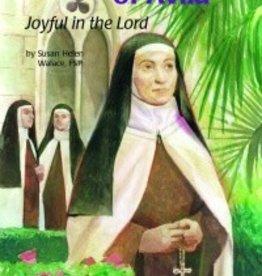 Saint Teresa of Avila Joyful in the Lord