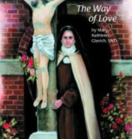 Pauline Books & Publishing Saint Therese of Liseux The Way Of Love