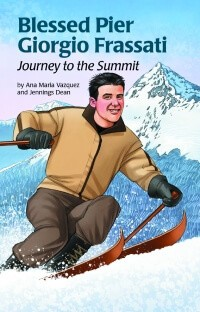 Blessed Pier Giorgio Frassati Journey to the Summit