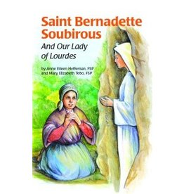 Pauline Books & Publishing Saint Bernadette Soubirous And Our Lady of Lourdes
