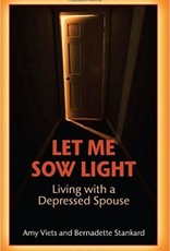 Let Me Sow Light: Living with a Depressed Spouse
