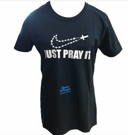 QOA Catholic Just Pray It T-shirts