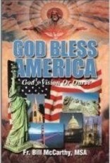 God Bless America: God's Vision or Ours?