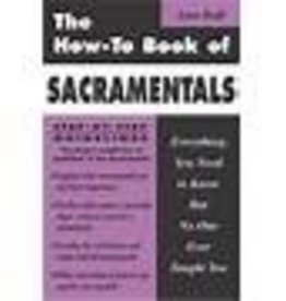 The How-To Book of Sacramentals