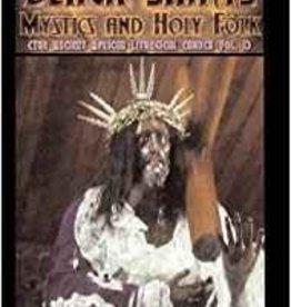 Black Saints Mystics and Holy Folks