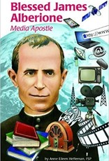Blessed James Alberione: Media Apostle