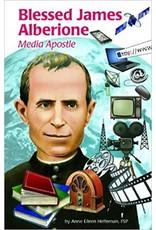 Pauline Books & Publishing Blessed James Alberione: Media Apostle