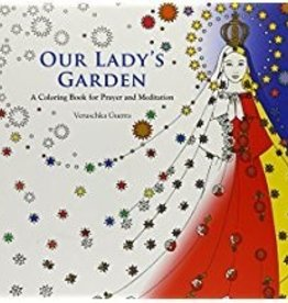 Our Lady's Garden A Coloring Book for Prayer and Meditation