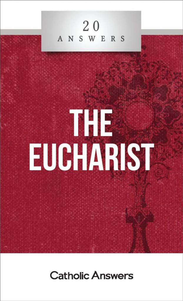 20 Answers: Eucharist