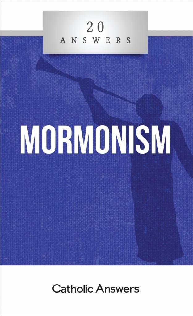 20 Answers: Mormonism