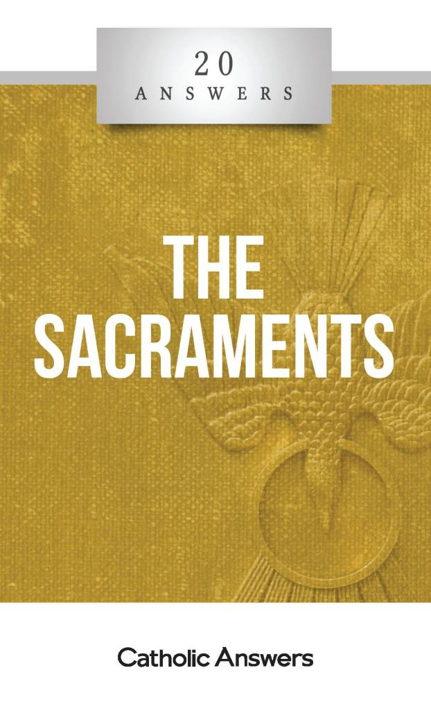 20 Answers: Sacraments