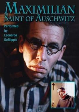 Maximilian Saint of Auschwitz