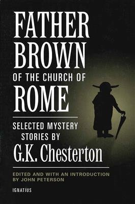 Father Brown of the Church of Rome Selected Mystery Stories