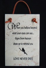 Love never dies - Bereavement Plaque