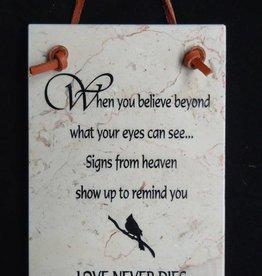 Love never dies - Bereavement Plaque