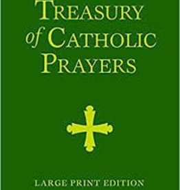 Treasury of Catholic Prayers: Large Print Edition Leather Bound