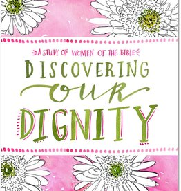 Discovering our Dignity Bible Study
