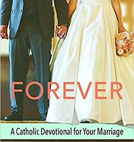 Pauline Books & Publishing Forever: A Catholic Devotional for Your Marriage