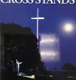 Spirit Daily Publishing Where The Cross Stands: Michael H. Brown