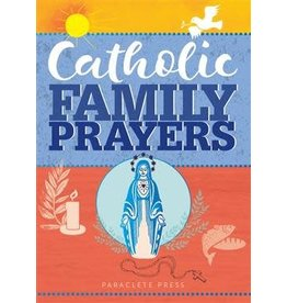 Paraclete Press Catholic Family Prayers