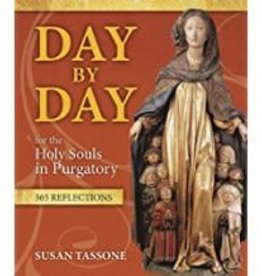 Spring Arbor Day by Day for the Holy Souls in Purgatory: 365 Reflections
