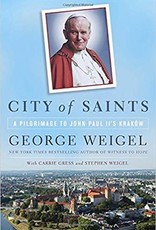Image Catholic Books City of Saints A Pilgrimage to John Paul II's Krakow