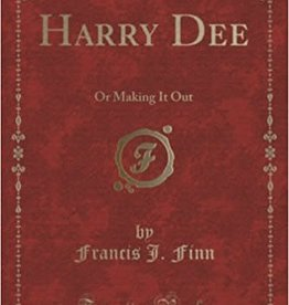 Spring Arbor Harry Dee: Or Making It Out (Classic Reprint)