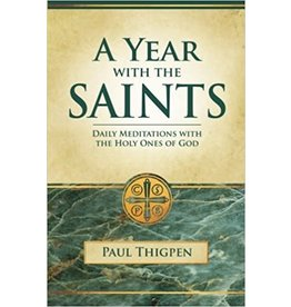 Saint Benedict Press A Year With the Saints (Paperbound): Daily Meditations With the Holy Ones of God