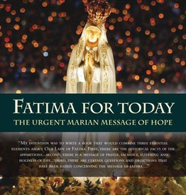 Ignatius Press Fatima for Today: The Urgent Marian Message of Hope