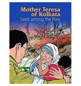 Pauline Books & Publishing Mother Teresa of Kolkata: Saint Among the Poor