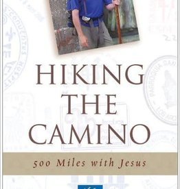 Servant Books Hiking the Camino: 500 Miles With Jesus ~ Fr.Dave Pivonka T.O.R.