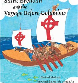 Spring Arbor Saint Brendan and the Voyage Before Columbus